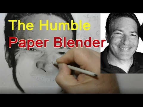 The Humble Paper Blender for Realistic Drawing - Shading and Blending