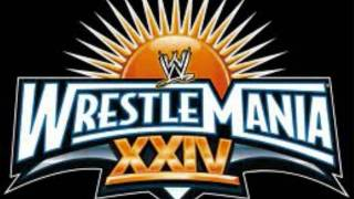 WWE Wrestlemania 24 Theme Song