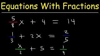 How To Solve Linear Equations With Fractions