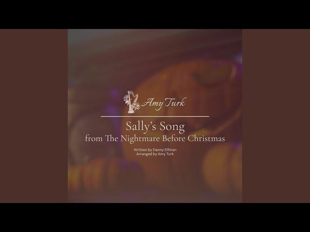 sallys song the nightmare before christmas amy turk shazam - Nightmare Before Christmas Song