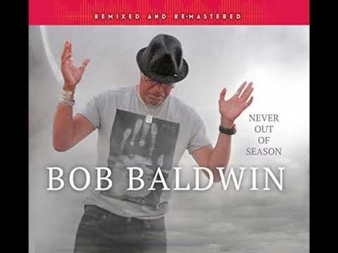 Bob Baldwin - In The Beginning (Remix)