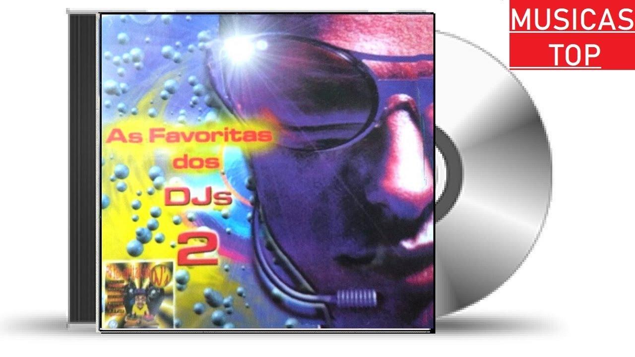 AS FAVORITAS DOS DJ'S  - VOL.02 -INFORMER MUSIC - [1999]