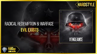 Radical Redemption & Warface - Evil Exists (Original)