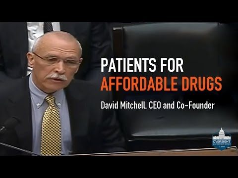 Patients for Affordable Drugs - David Mitchell | Congressional Hearing