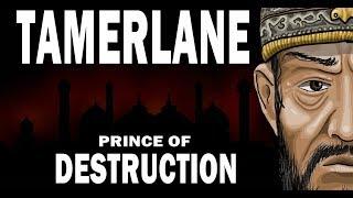 Tamerlane & History of The Timurid Empire