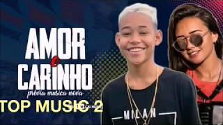 Ruanzinho e Gaby Lopes - AMOR  E CARINHO (Musica Oficial)