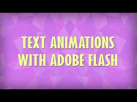 Flash Animation Tutorial - Text Animations