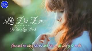 Lỗi Do Em - Miko Lan Trinh  HD