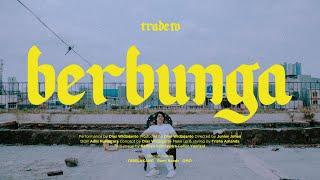 Tradeto - Berbunga (Official Music Video)