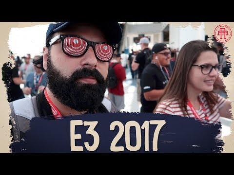 E3 2017 + CALIFORNIA TEM URSOS?