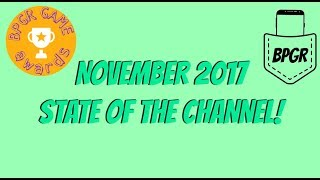 State of the Channel November 2017 Fanboys and The BPGR Game Awards