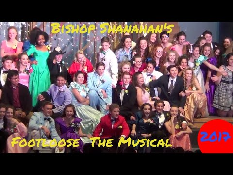 2017 Bishop Shanahan's  FootLoose The Musical