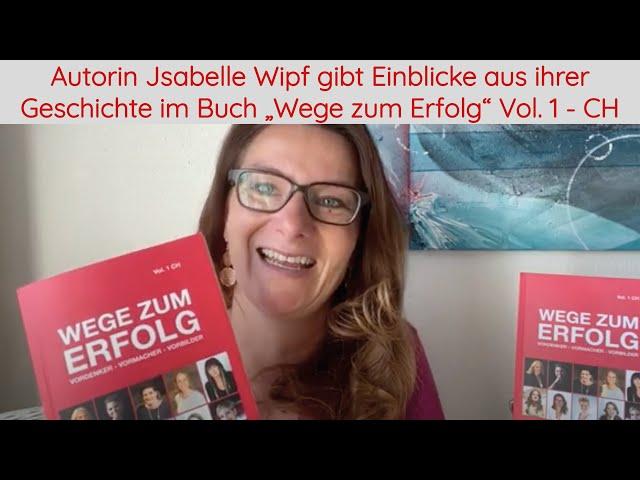 Autorin Jsabelle Wipf gibt Einblicke aus ihrer Geschichte - Buch