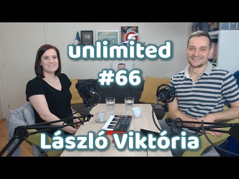 László Viktória #youtube | Unlimited #66