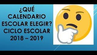 Soy Docente: ¿QUÉ CALENDARIO ESCOLAR ELEGIR? CICLO ESCOLAR 2018 - 2019