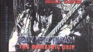 MICHAEL HAMPTON-HEAVY METAL FUNKASON:THE DOMESTIC DRIP (CD Sampler)