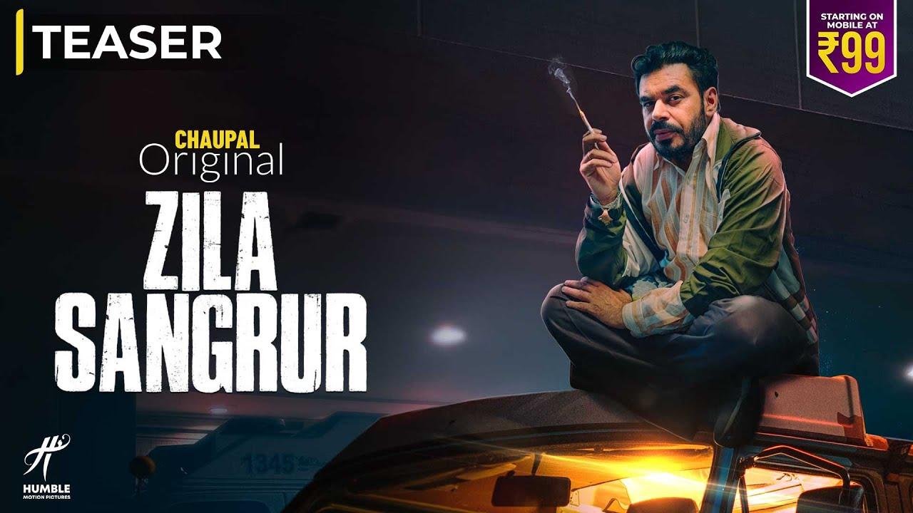 WEB SERIES ZILA SANGRUR Official Teaser | Chaupal Original | Streraming Now
