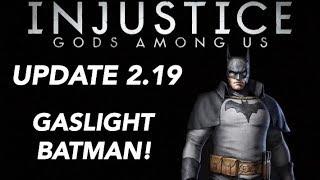 Injustice Gods Among Us Mobile UPDATE 2.19 - GASLIGHT BATMAN! + BRAND NEW GEAR!