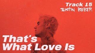Justin Bieber (저스틴 비버) - That's What Love Is [가사해석/번역]