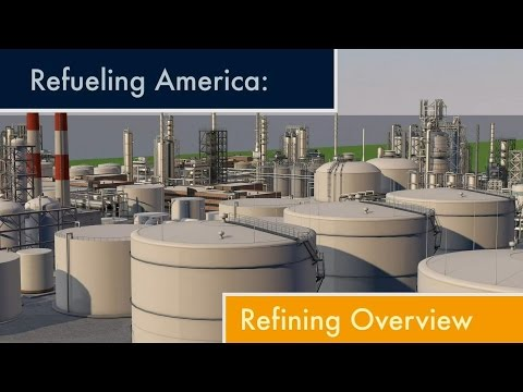 An Overview Of The Refining Process