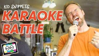 Karaoke Battle - Kid Snippets
