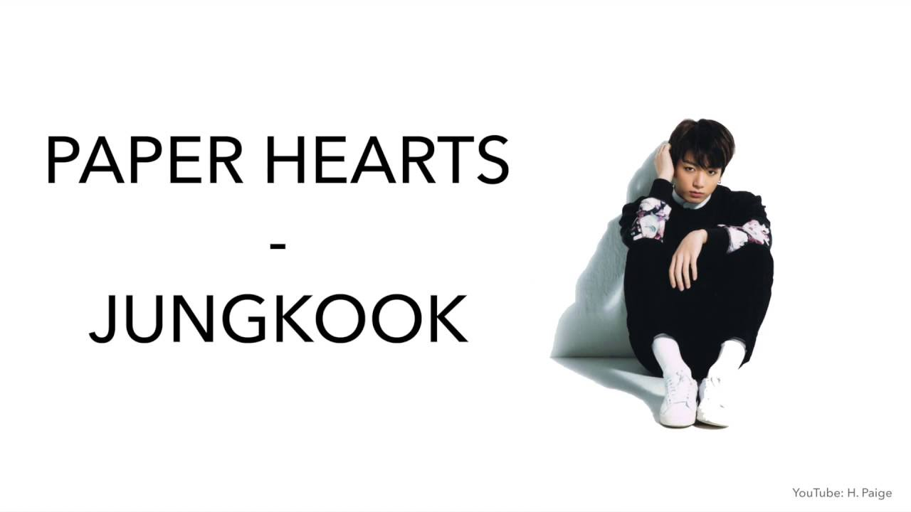 Paper hearts jungkook youtube