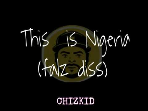CHIZKID -  THIS IS NIGERIA (FALZ DISS) (OFFICIAL AUDIO)