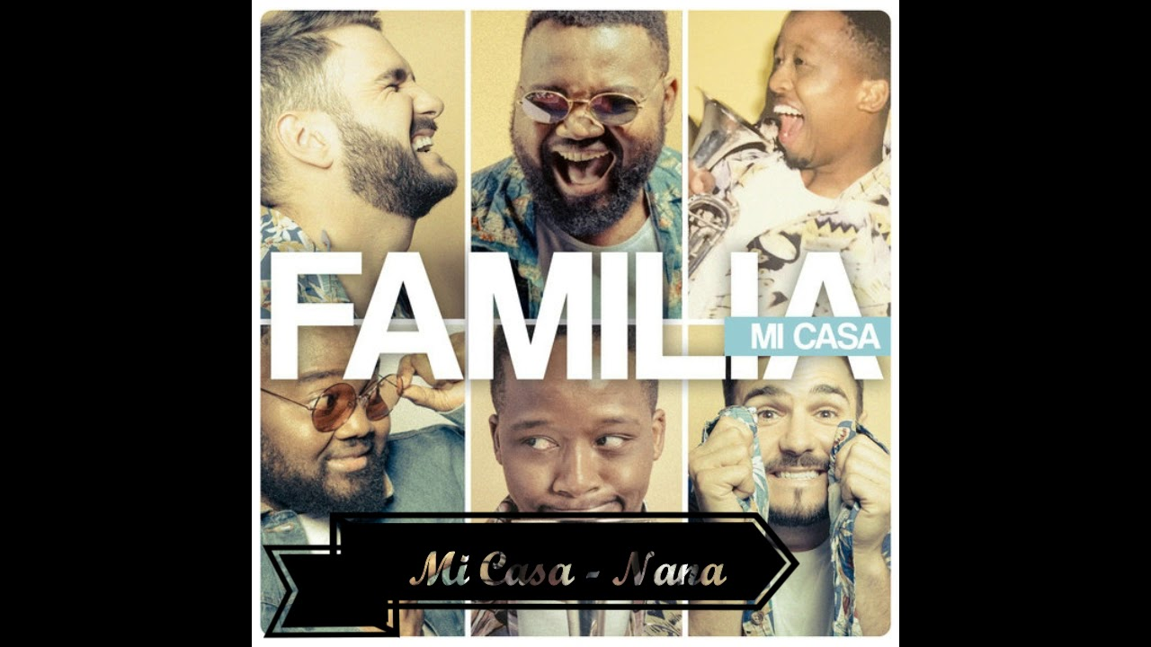 Download Mi Casa - Nana (Audio)