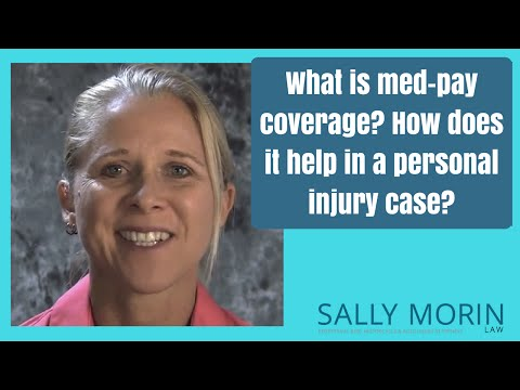 Med-Pay Auto Insurance in a Personal Injury Case