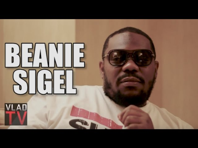 Flashback: Beanie Sigel Rates the Real Gangsters in Hip Hop