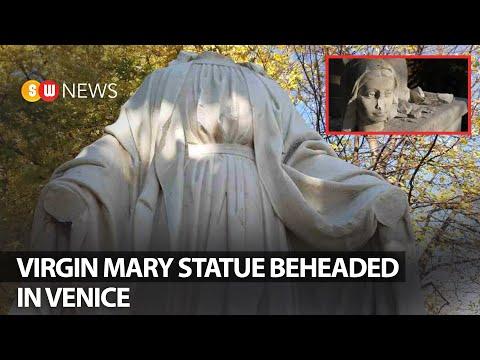 Virgin Mary statue beheaded in Venice   SW NEWS   176