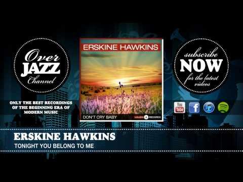 Erskine Hawkins - Tonight You Belong To Me (1940)