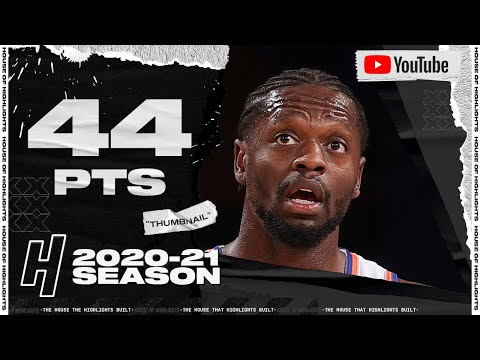 Julius Randle 44 Points Full Highlights vs Hawks   February 15, 2021   2020-21 NBA Season