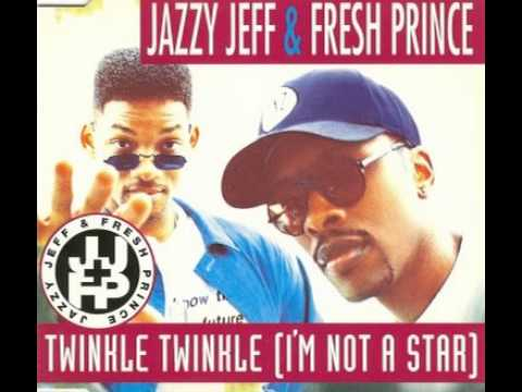 DJ Jazzy Jeff & The Fresh Prince - Twinkle Twinkle (I'm Not A Star) Full CD