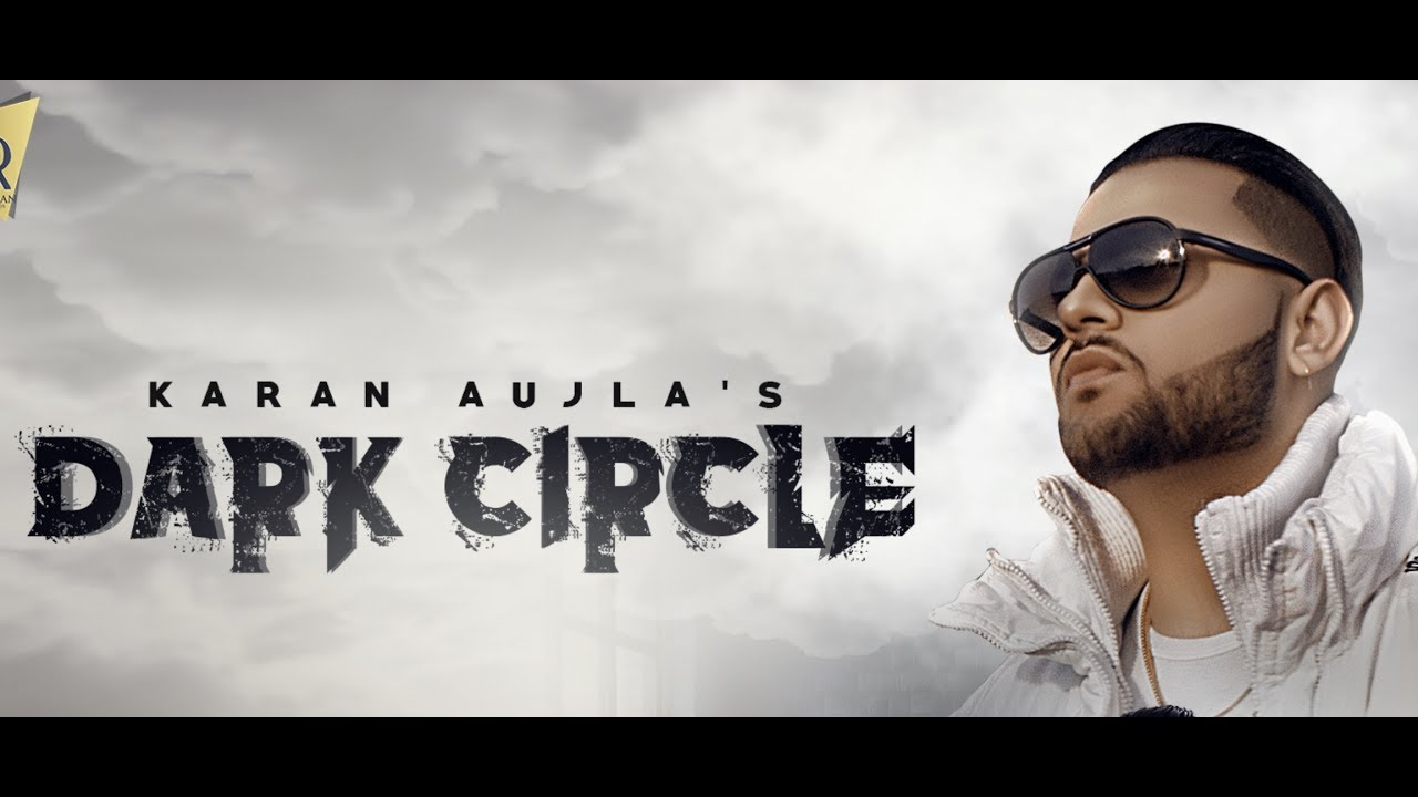 dark circle full audio karan aujla ft deep jandu latest punjabi song youtube