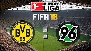 FIFA 18 Bundesliga Borussia Dortmund : Hannover 96 | Gameplay Deutsch Livestream