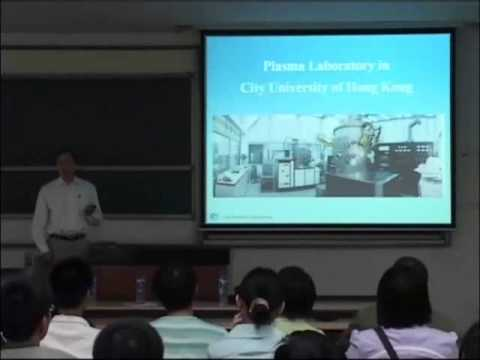 Paul K Chu Master Series Lecture Beijing University of Technology Oct 17, 2008 Part 1 (in English)