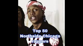 Top 50 Northside Chicago Rappers