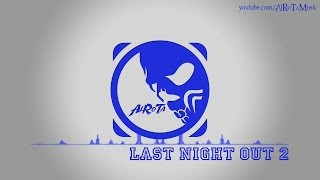Last Night Out 2 by Magnus Ringblom  House Music