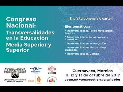 Congreso Nacional: Transversalidades en la Educación Media Superior y Superior.