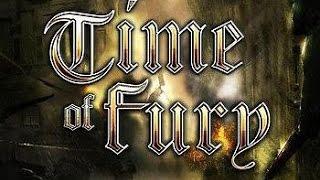 Time of Fury - фрагмент геймплея, начало кампании