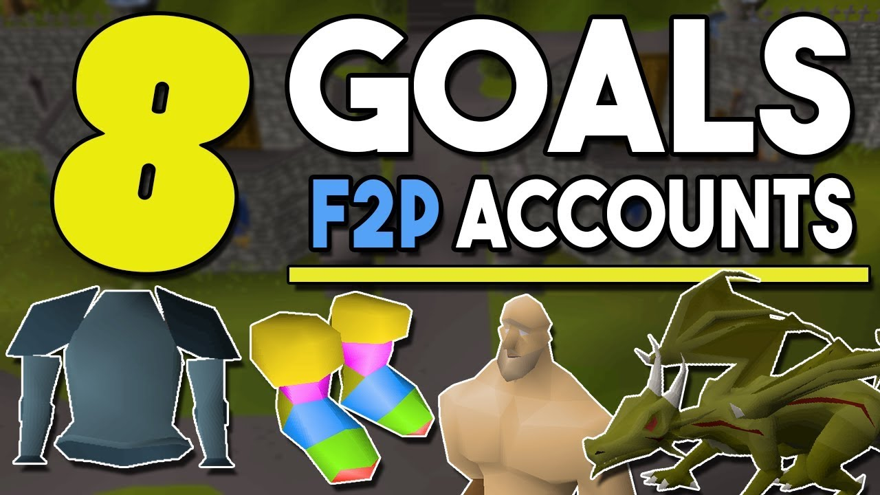 Download 8 Goals for F2P Accounts Before Getting Membership ! Account Goals for Free to Play![OSRS]