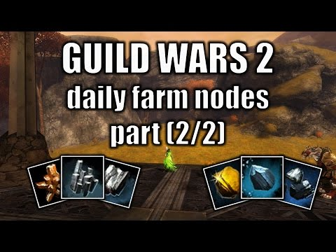 Guild Wars 2 gold guide: daily farm nodes, rich ore veines part (2/2)