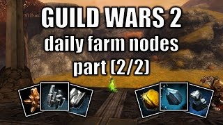 Guild Wars 2 gold guide: daily farm nodes, rich ore veines part (2/2)