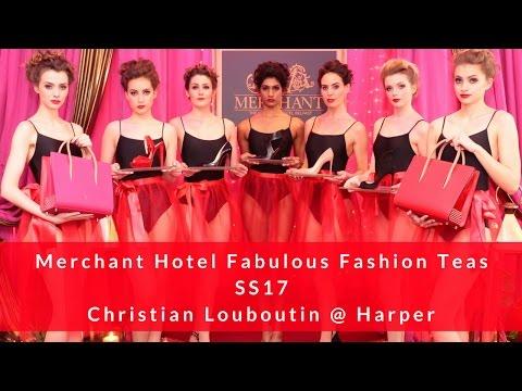 Luxury Vlog! Louboutin's & The Fabulous Fashion Teas @ The Merchant Hotel