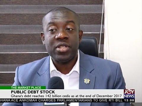 Public Debt Stock - The Market Place on Joy News (26-3-18)