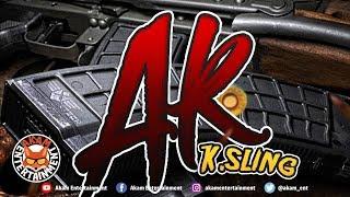 K.Sling - AK [Instant Darkness Riddim] May 2019