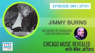 CHICAGO MUSIC REVEALED with guest Jimmy Burns
