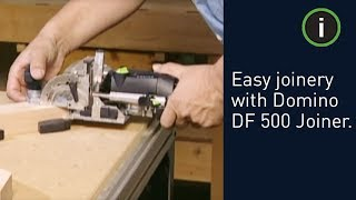Festool Domino Df 500 Joiner - Easy Mortise And Tenon Joinery