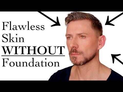 FLAWLESS SKIN WITHOUT FOUNDATION!
